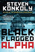 Black Flagged Alpha (Black Flagged Series, #1)