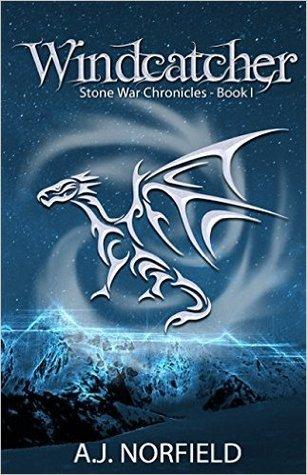 Windcatcher (Stone War Chronicles, #1)