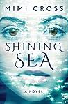 Shining Sea by Mimi Cross