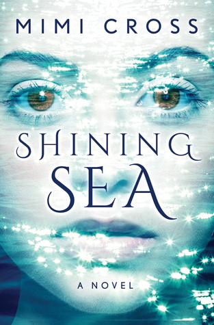 Shining Sea by Mimi Cross