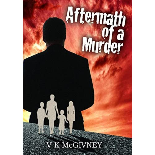 Aftermath of a Murder by V K  McGivney