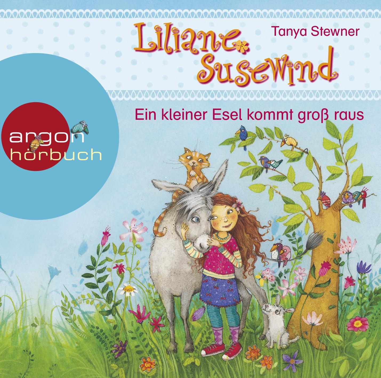 Liliane Susewind – Ein kleiner Esel kommt groß raus  by  Tanya Stewner
