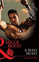 A SEAL's Secret (Mills and Boons)