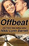 Offbeat by Nikki Lynn Barrett