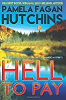 Hell to Pay (What Doesn't Kill You, #7)