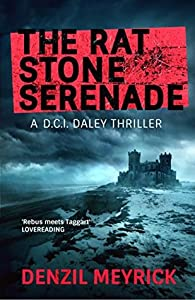 The Rat Stone Serenade (DCI Daley, #4)