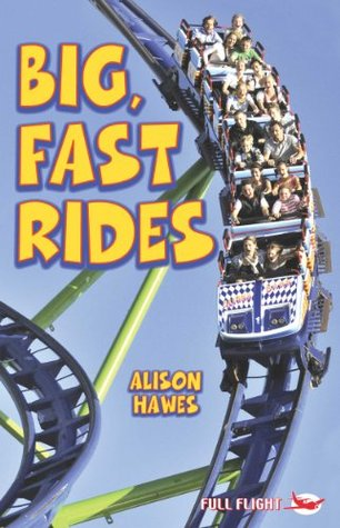 Big, Fast Rides (Full Flight Non-fiction Book 3)