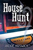 House Hunt (The Power of Zero, #3)