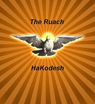 The Ruach HaKodesh (Mothership Download Book 10)