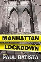 Manhattan Lockdown : A Novel