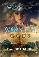The Woken Gods