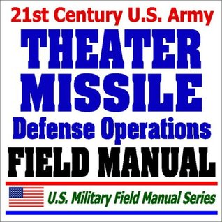 21st Century U.S. Army Theater Missile Defense Operations Field Manual (FM 100-12) - Missile Types, National Threats