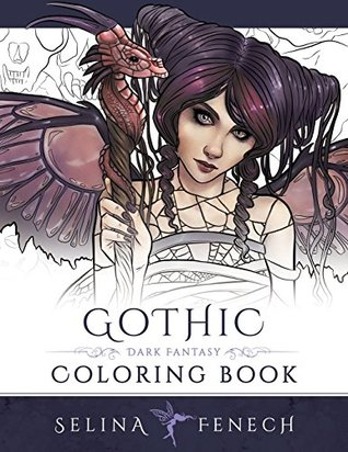 Gothic Dark Fantasy Coloring Book By Selina Fenech
