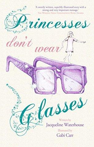 Princesses Don't Wear Glasses