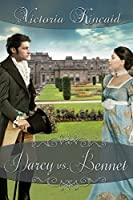 Darcy vs. Bennet: A Pride and Prejudice Variation