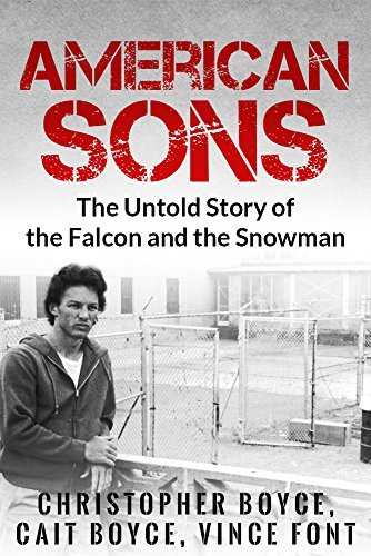 American Sons The Untold Story of the Falcon and the Snowman