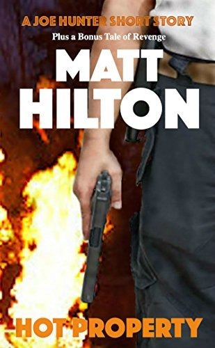 Hot Property (Joe Hunter #10.5) Matt Hilton