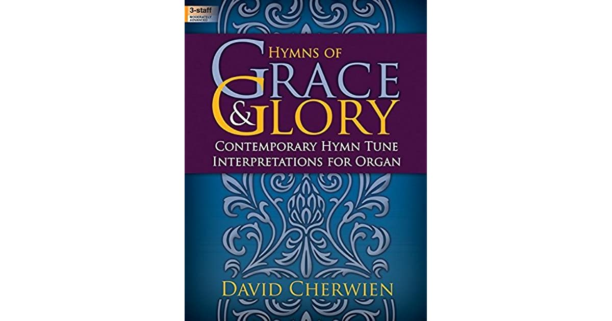 Hymns of Grace & Glory: Contemporary Hymn Tune