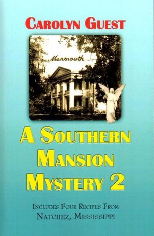 A Southern Mansion Mystery 2 (A Southern Mansion Mystery Series, 2)