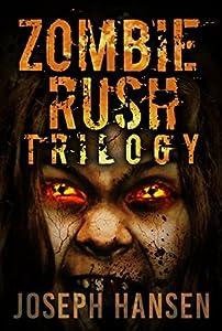 Zombie Rush Trilogy: Omnibus (Zombie Rush 123)