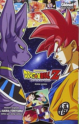 Dragon Ball Z - Battle of Gods by Akira Toriyama