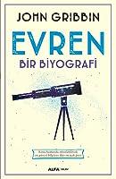 Evren: Bir Biyografi
