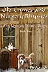 Old Crimes and Nursery Rhymes (White Mountains Romantic Mysteries #2)