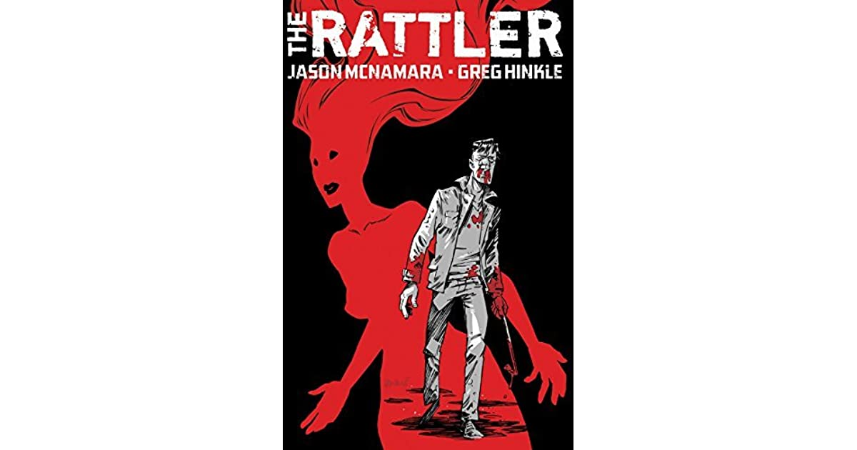 an analysis of the rattler by jason mcnamara Book list sorted by author, then by title, then by book binding  inquiry into the  politics of corporate life, jay, antony, mass market paperback, 1, $550   history, 97933, in retrospect: the tragedy and lessons of vietnam, mcnamara,  robert s  mystery & intrigue, 17521, rattlesnake crossing (a joanna brady  mystery).