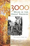 3000 Miles in the Great Smokies (Narrative Histories)