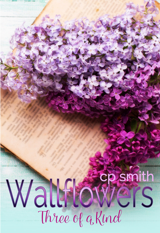 Three of a Kind (Wallflowers Series #1)