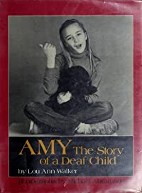 Amy: The Story of a Deaf Child