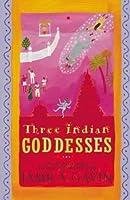 Three Indian Goddesses: World Book Day Edition