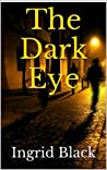 The Dark Eye  (The Saxon & Fitzgerald Mysteries, #2)