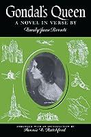 Gondal's Queen: A Novel in Verse