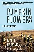 Pumpkinflowers: A Soldier's Story of a Forgotten War
