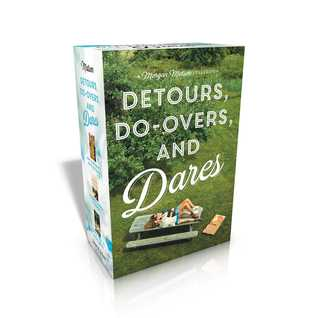 Detours, Do-Overs, and Dares - A Morgan Matson Collection: Amy & Roger's Epic Detour; Second Chance Summer; Since You've Been Gone