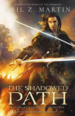 The Shadowed Path: A Jonmarc Vanhanian Collection (Chronicles of the Necromancer)
