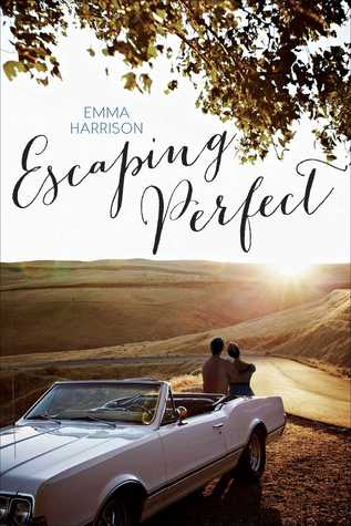 Escaping Perfect (Escaping Perfect, #1)