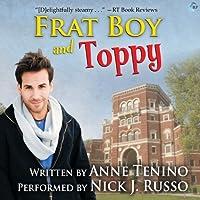 Frat Boy and Toppy (Theta Alpha Gamma, #1)