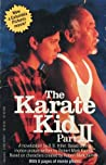 The Karate Kid Part II (Karate Kid Novels, #2)
