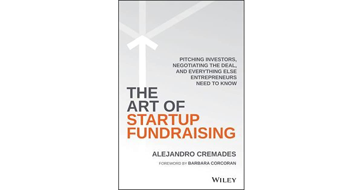 The art of startup fundraising by alejandro cremades fandeluxe Choice Image