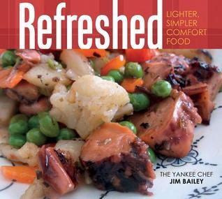 Refreshed: Lighter, Simpler, Comfort Food