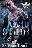 Unwanted Sacrifices (Russkaya Mafiya/Oath Keepers MC, #6)