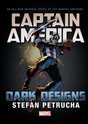 Captain America: Dark Designs Prose Novel