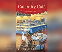 The Calamity Caf�: A Down South Cafs Mystery