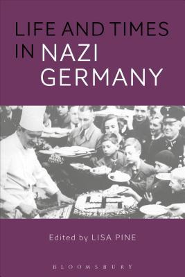 Life and Times in Nazi Germany