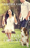 Always for You (the Always Love Trilogy Book 1)