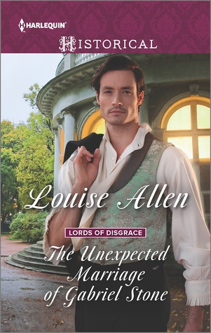 The Unexpected Marriage of Gabriel Stone (Lords of Disgrace, #4)