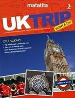 UK Trip: Smart and Fun