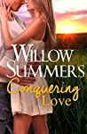 Conquering Love: (A Funny Sexy Standalone Romance) (Montana Wilds Book 2)